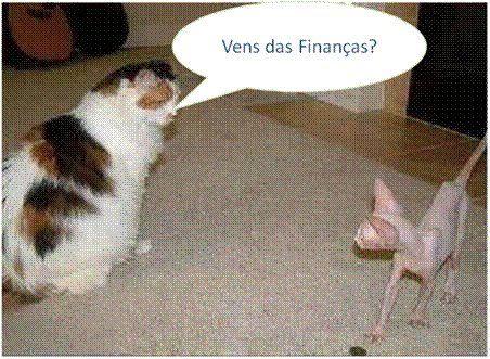 Vens das finanças?
